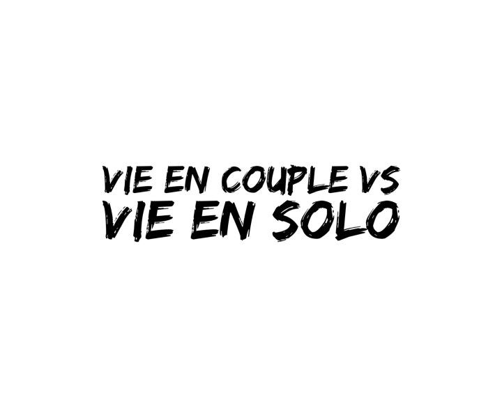VIE EN COUPLE & VIE ENSOLO