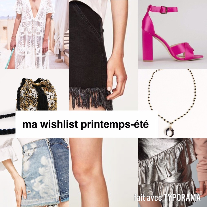 MA WISHLIST PRINTEMPS-ÉTÉ